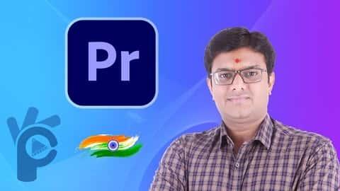 آموزش Adobe Premiere Pro CC برای مبتدیان - کلاس استاد به زبان هندی