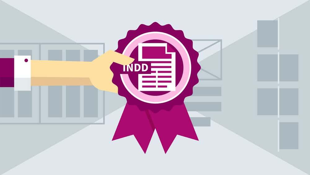 آموزش Cert Prep: Adobe Certified Associate InDesign (2016)
