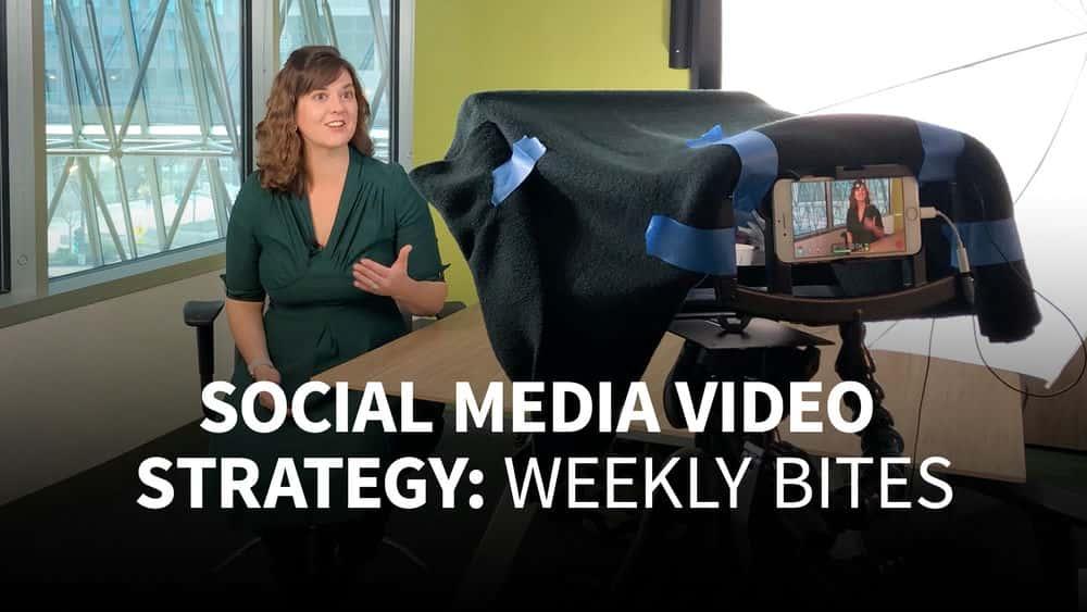 آموزش استراتژی ویدیوی رسانه های اجتماعی: نیشهای هفتگی