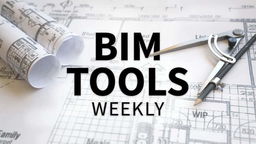 آموزش هفتگی ابزارهای BIM