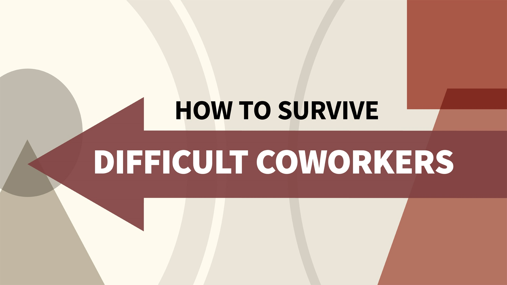 آموزش چگونه برای زنده ماندن همکاران دشوار
