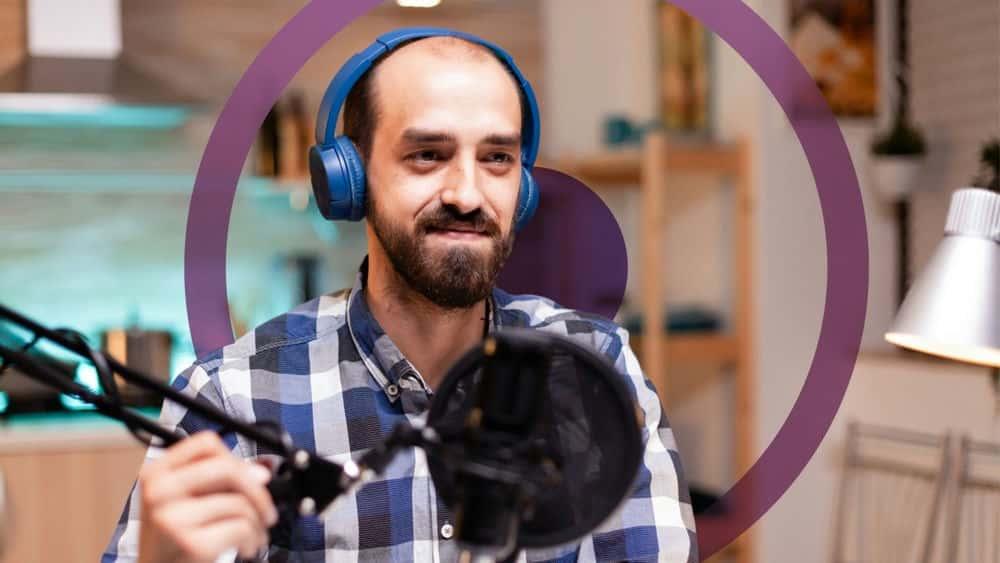 آموزش تولید پادکست های صوتی و تصویری حرفه ای