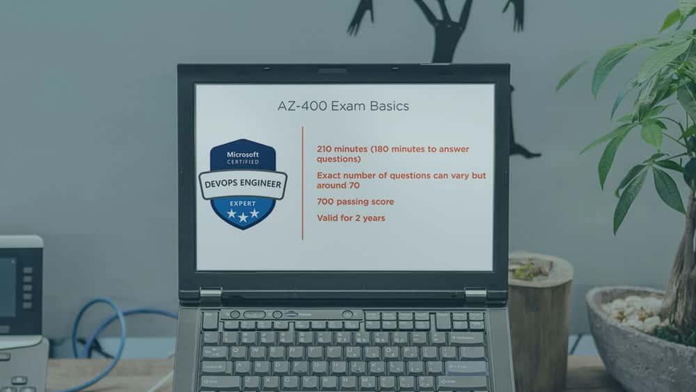 آموزش مقدمه ای بر AZ-400: طراحی و اجرای آزمون راه حل های Microsoft DevOps