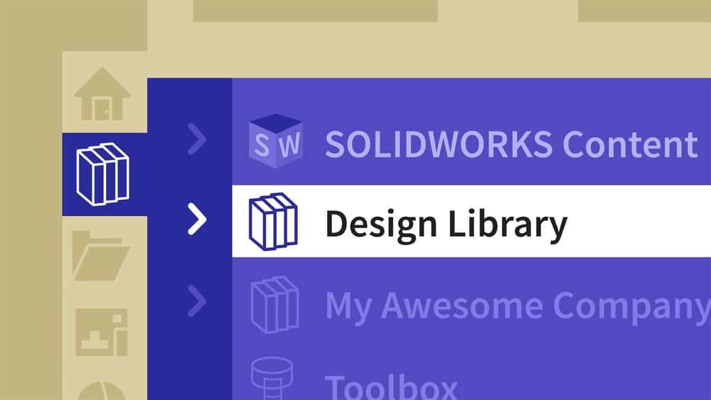 آموزش SOLIDWORKS: مدیریت کتابخانه طراحی