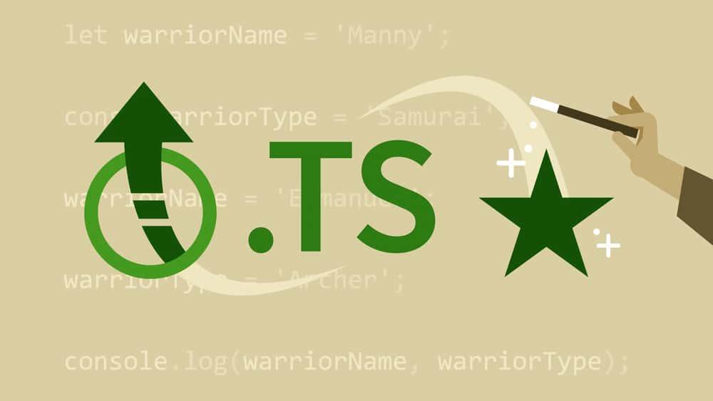 آموزش TypeScript: ارتقا و ویژگی ها