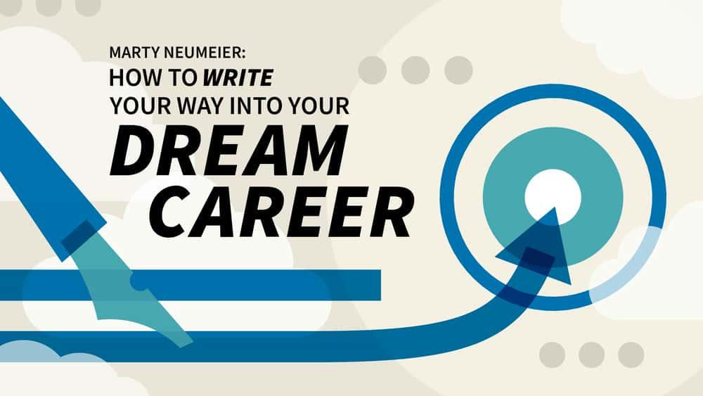 آموزش Marty Neumeier: چگونه راه خود را در حرفه رویایی خود بنویسیم
