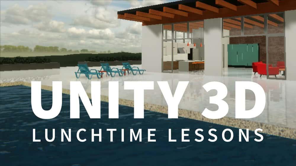 آموزش Unity 3D: درس های ناهار