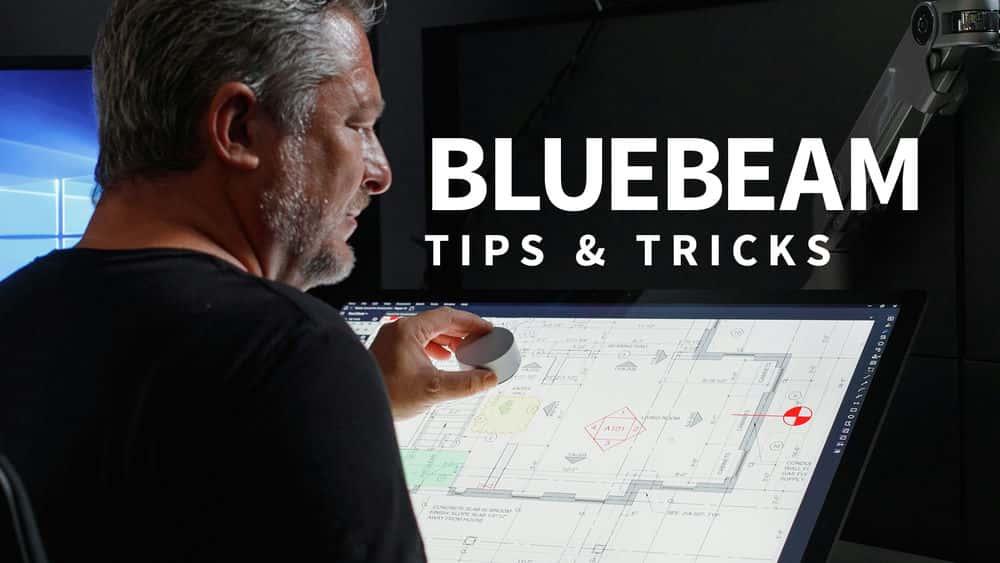 آموزش Bluebeam: نکات و ترفندهایی