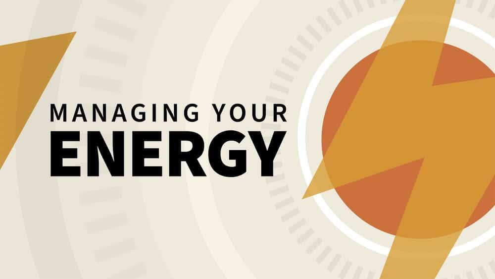 آموزش مدیریت انرژی شما