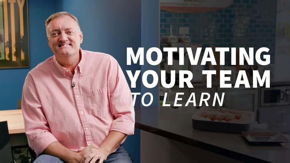 آموزش انگیزه دادن به تیم خود برای یادگیری
