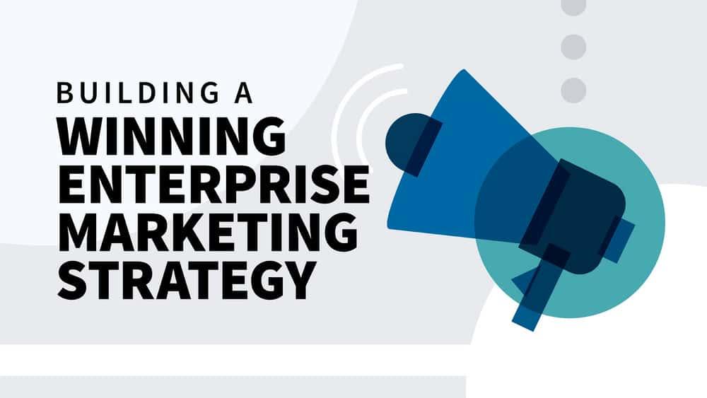 آموزش ایجاد یک استراتژی بازاریابی سازمانی برنده