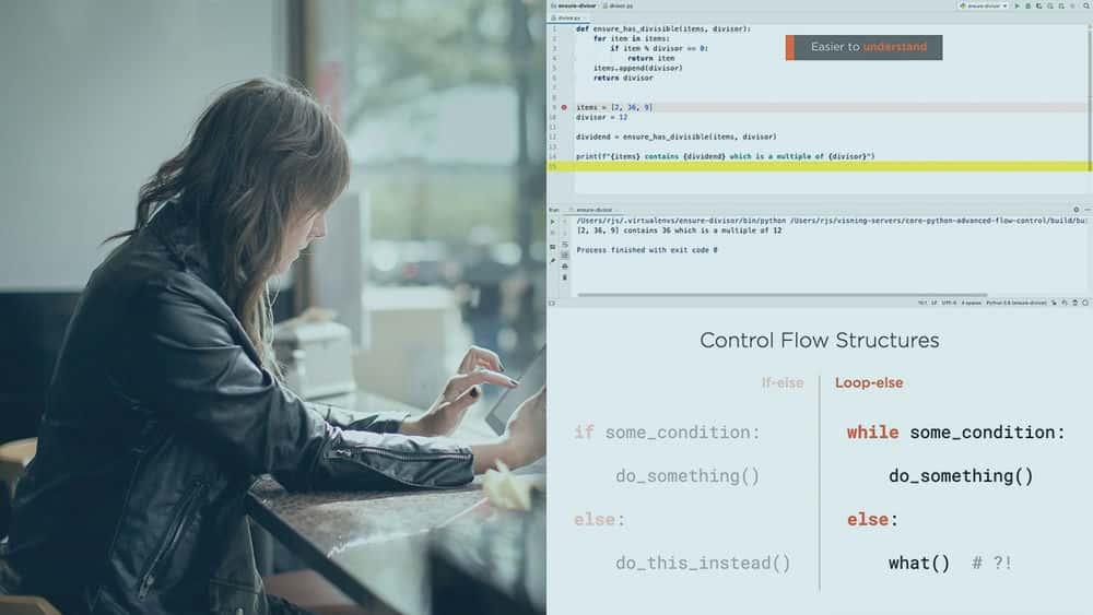آموزش Core Python: کنترل جریان پیشرفته